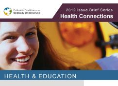 Health Connections Issue Brief: Health & Education