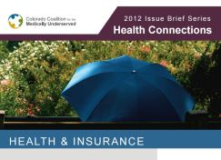 Health Connections Issue Brief: Health & Insurance