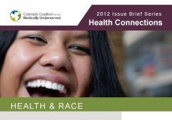Health Connections Issue Brief: Health & Race