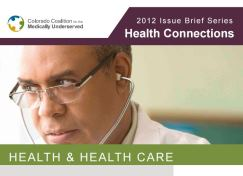 Health Connections Issue Brief: Health & Health Care