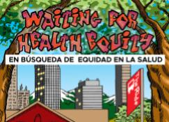 En Búsqueda de Equidad en la Salud: Novela Gráfica