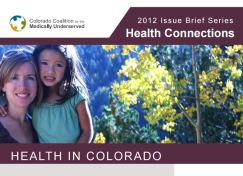Health Connections Issue Brief: Health in Colorado