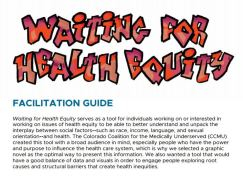 Waiting for Health Equity: Learn More