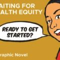 Waiting for Health Equity
