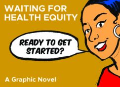 Waiting for Health Equity in Action